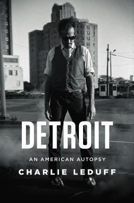 Cover image for Detroit : an American autopsy 