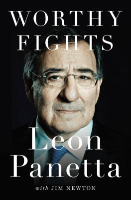 cover of Worthy Fights: A Memoir in Leadership in War and Peace