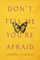 Cover Art for Don't Tell Me You're Afraid