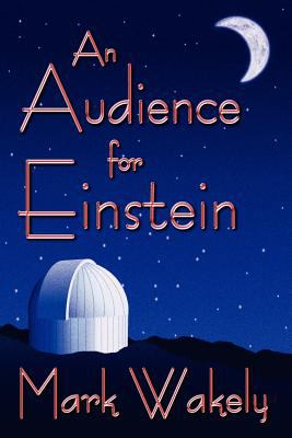 Details about An audience for Einstein
