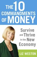The 10 Commandments of Money     by Liz Pulliam Weston