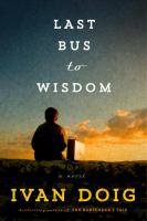 Last Bus To Wisdom by Doig, Ivan © 2015 (Added: 8/18/15)