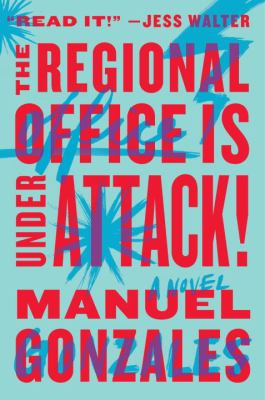 cover of The Regional Office Is Under Attack!