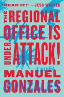 The Regional Office Is Under Attack! by Gonzales, Manuel © 2016 (Added: 4/20/16)