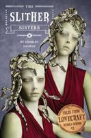 The Slither Sisters Charles Gilman