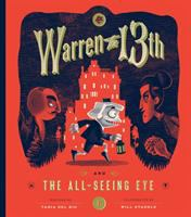 Warren+the+13th+and+the+all-seeing+eye by Del Rio, Tania © 2015 (Added: 6/22/16)