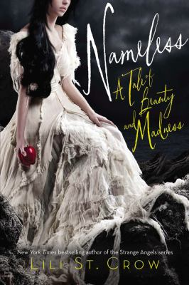 Cover image for Nameless : a tale of beauty and madness