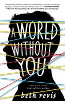 A World Without You by Revis, Beth © 2016 (Added: 8/30/16)