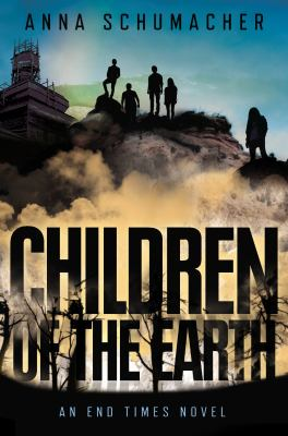 cover of Children of the Earth: An End Times Novel