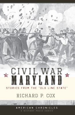 Book cover for Civil War Maryland: stories from the Old Line State