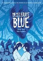 Decelerate Blue by Rapp, Adam © 2017 (Added: 2/14/17)