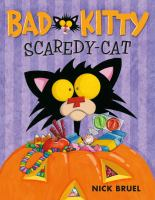 Bad+kitty+scaredy-cat by Bruel, Nick © 2016 (Added: 1/23/18)