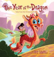 The+year+of+the+dragon++tales+from+the+chinese+zodiac by Chin, Oliver Clyde © 2012 (Added: 8/9/17)