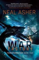 War Factory by Asher, Neal L. © 2016 (Added: 7/25/16)