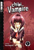 Chibi vampire / Yuna Kagesaki, Kai Tohru, ...