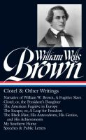 Clotel & Other Writings by Brown, William Wells © 2014 (Added: 1/14/15)