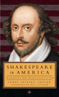 Shakespeare In America : An Anthology From The Revolution To Now by Shapiro, James © 2014 (Added: 1/14/15)