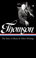The State Of Music & Other Writings by Thomson, Virgil © 2016 (Added: 8/30/16)