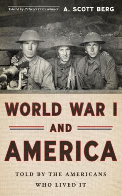 cover of World War I and America: Told by Americans who Lived It