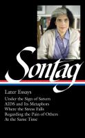Later Essays by Sontag, Susan © 2017 (Added: 4/5/17)