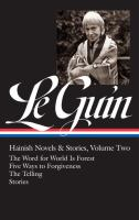 Hainish Novels & Stories : Volume Two by Le Guin, Ursula K. © 2017 (Added: 9/11/17)