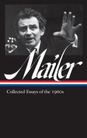 Collected Essays Of The 1960s by Mailer, Norman © 2018 (Added: 4/23/18)