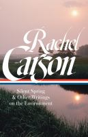 Silent Spring & Other Writings On The Environment by Carson, Rachel © 2018 (Added: 4/23/18)