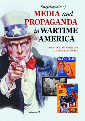 Book cover for Encyclopedia of media and propaganda in wartime America.