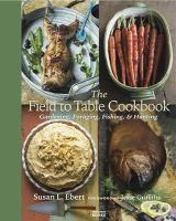 Cover art for The Field to Table Cookbook