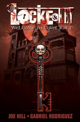 Locke &amp; Key, Vol 1: Welcome to Lovecraft
