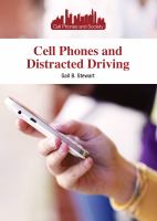 Cell Phones And Distracted Driving by Stewart, Gail B. (Gail Barbara) © 2015 (Added: 1/14/15)