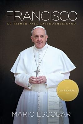 Cover image for Francisco : el primer Papa latinoamericano