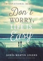 Cover art for Don't Worry, Life is Easy