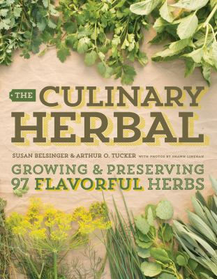 cover of The culinary herbal : growing and preserving 97 flavorful herbs