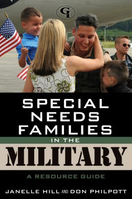 Details about Special needs families in the military : a resource guide