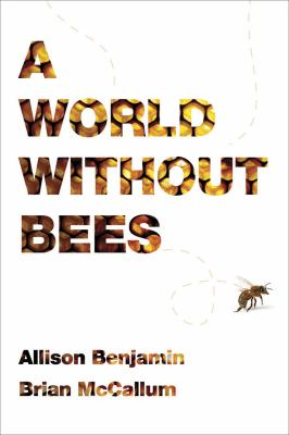 Cover image for A world without bees