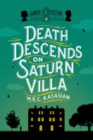 Death Descends On Saturn Villa by Kasasian, M. R. C. (Martin R. C.) © 2016 (Added: 5/16/16)