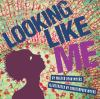Looking Like Me book cover