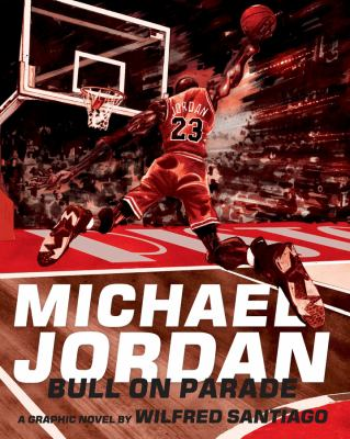 cover of Michael Jordan: Bull on Parade