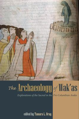 Archaeology of Wak'as book cover