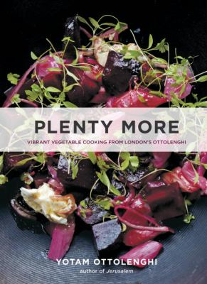 cover of Plenty more : vibrant vegetable cooking from London's Ottolenghi