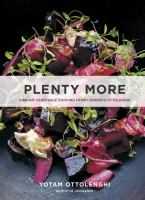 Plenty More : Vibrant Vegetable Cooking From London's Ottolenghi by Ottolenghi, Yotam © 2014 (Added: 1/7/15)