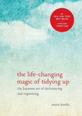 Details about The life-changing magic of tidying up : the Japanese art of decluttering and organizing
