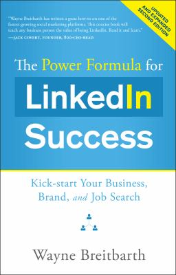cover of The Power Formula for LinkedIn Success: Kick-Start your Business, Brand and Job Search