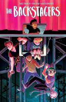 The Backstagers. Volume One, Rebels Without Applause by Tynion, James, IV © 2017 (Added: 9/26/18)
