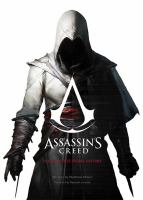 Assassin's Creed : The Complete Visual History by Miller, Matthew © 2015 (Added: 1/3/17)