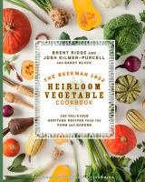 Book cover: The Beekman 1802 Heirloom Vegetable Cookbook