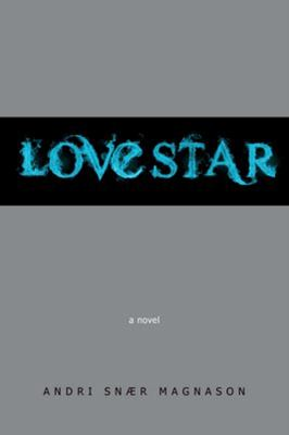 Cover image for Lovestar : a novel