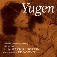 Yugen by Reibstein, Mark © 2018 (Added: 4/19/19)