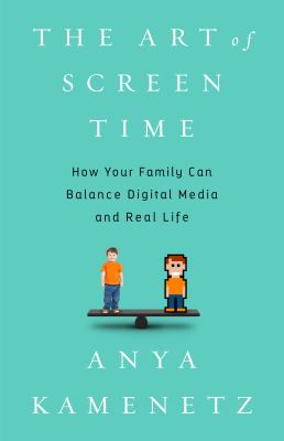 Cover image for The art of screen time